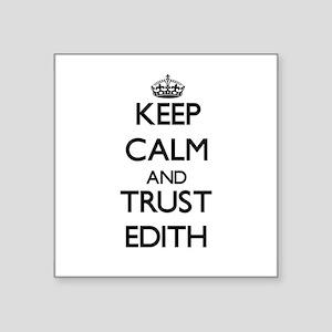 Keep Calm and trust Edith Sticker