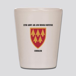 SSI - 32nd Army Air and Missile Defense Shot Glass