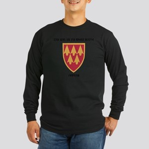 SSI - 32nd Army Air and M Long Sleeve Dark T-Shirt