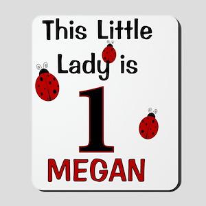 MEGAN - This Little Lady Is 1 (Ladybug) Mousepad