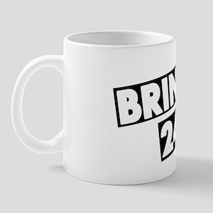 bring it 24/7 Mug