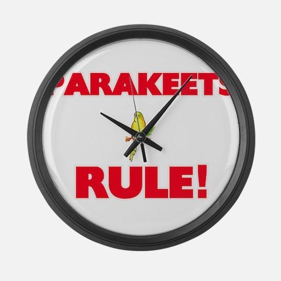 Parakeets Rule! Large Wall Clock