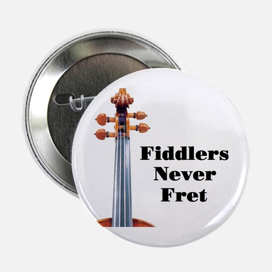 Fiddlers Never Fret Button