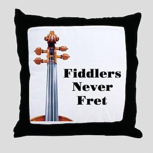 Fiddlers Never Fret Throw Pillow