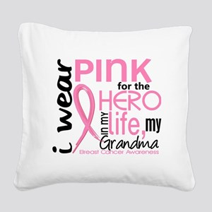 - Hero in My Life 2 Grandma B Square Canvas Pillow