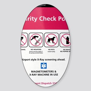 Security check point sign in St Lou Sticker (Oval)