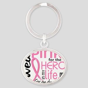 - Hero in My Life 2 Grandmother Brea Oval Keychain