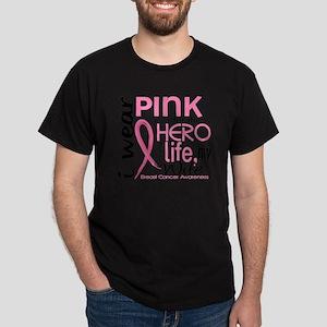 - Hero in Life Wife Breast Cancer Dark T-Shirt