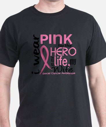 - Hero in Life Wife Breast Cancer T-Shirt