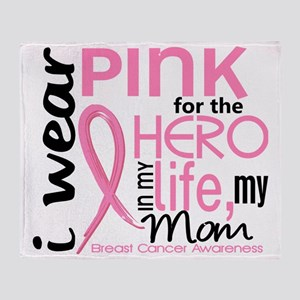- Hero in My Life 2 Mom Breast Cance Throw Blanket