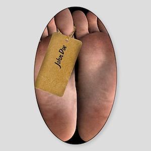 ID tag on a cadaver, artwork Sticker (Oval)