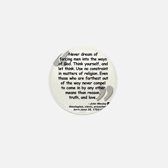 Wesley Religion Quote Mini Button