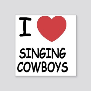 "I heart singing cowboys Square Sticker 3"" x 3"""