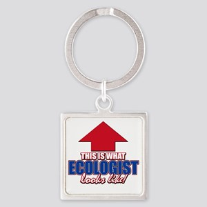 This is what Ecologist looks like Square Keychain