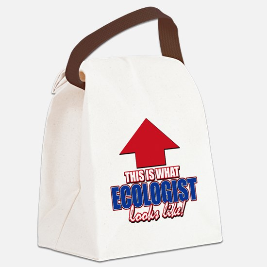 This is what Ecologist looks like Canvas Lunch Bag