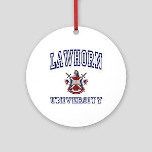 LAWHORN University Ornament (Round)