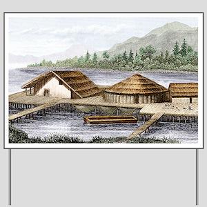 Prehistoric lake village Yard Sign