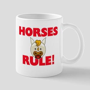 Horses Rule! Mugs