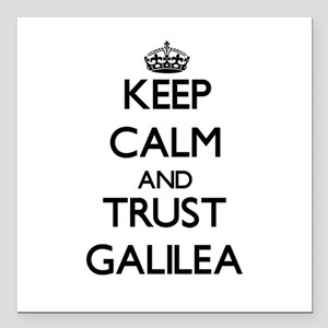 "Keep Calm and trust Galilea Square Car Magnet 3"" x"