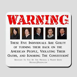 SCOTUS Traitors Mousepad