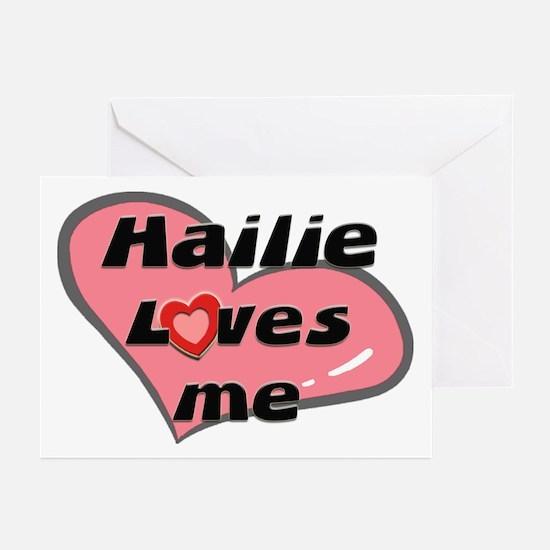 hailie loves me  Greeting Cards (Pk of 10)