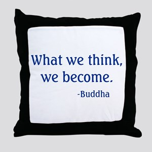 What We Think Throw Pillow