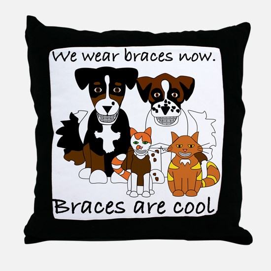Braces Are Cool(2) Throw Pillow