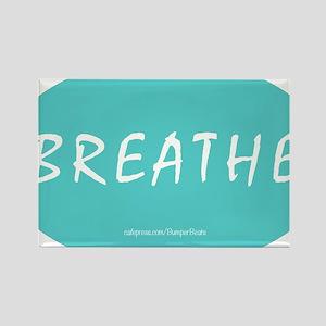 Breathe Magnet Rectangle Magnet