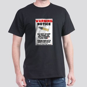 WARNING NOTICE - RIFLE BULLETS - HEALTH HA T-Shirt