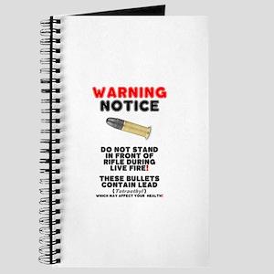 WARNING NOTICE - RIFLE BULLETS - HEALTH HA Journal