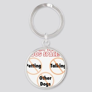 Give my service dog space Round Keychain