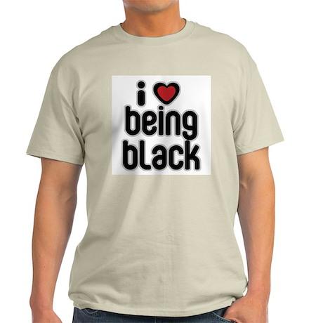 I Love Being Black Light T-Shirt