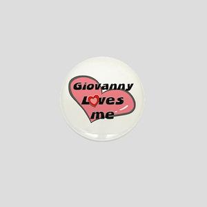 giovanny loves me Mini Button
