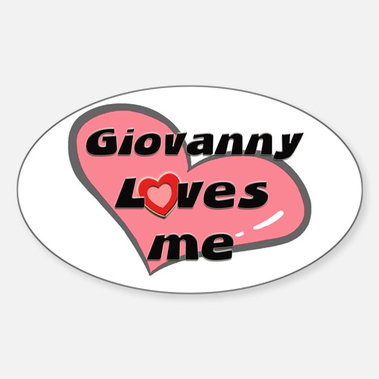 giovanny loves me Oval Decal