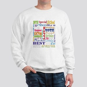 30th Birthday Typography Sweatshirt