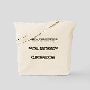 Photos Show That You Lived-1-Sepia Tote Bag