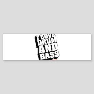 I Love Drum And Bass Sticker (Bumper)
