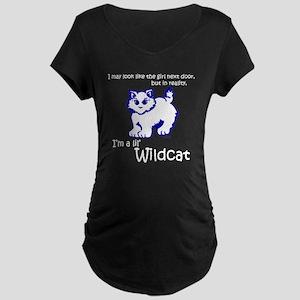 wildcat girl next door too Maternity Dark T-Shirt