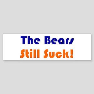 Bears Still Suck Bumper Sticker