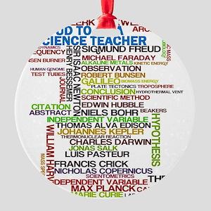 Proud Science Teacher Round Ornament
