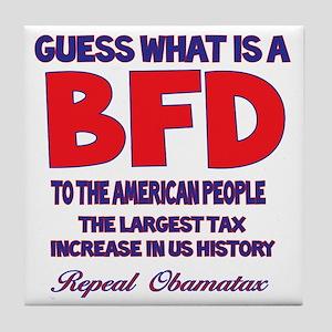 Obamatax BFD Tile Coaster