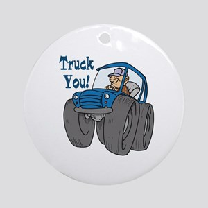 Truck You Redneck Monster Truck Ornament (Round)