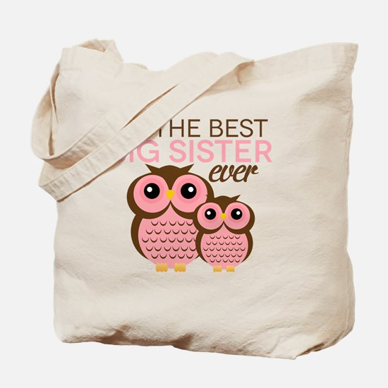 Im the Best Big Sister ever Tote Bag