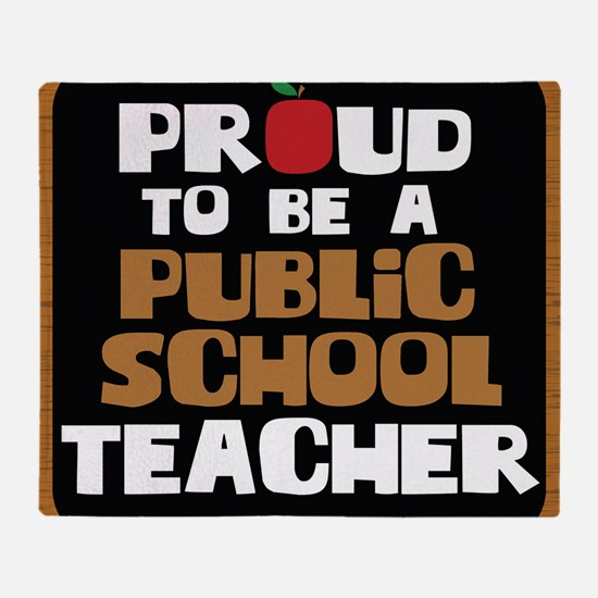 Proud To Be A Public School Teacher Throw Blanket