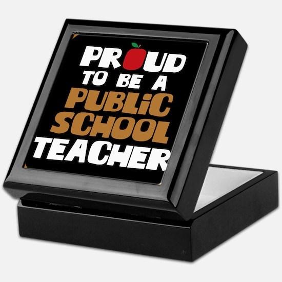 Proud To Be A Public School Teacher Keepsake Box