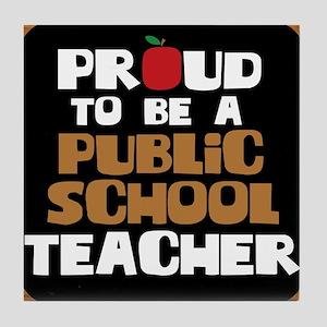 Proud To Be A Public School Teacher Tile Coaster