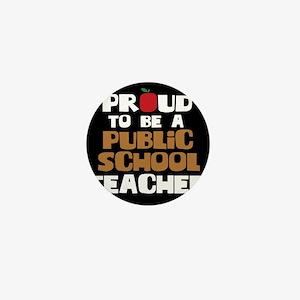 Proud To Be A Public School Teacher Mini Button