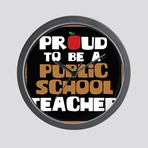 Proud To Be A Public School Teacher Wall Clock