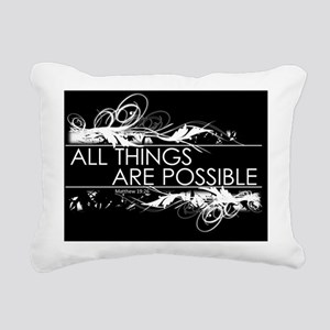 All things are possible  Rectangular Canvas Pillow