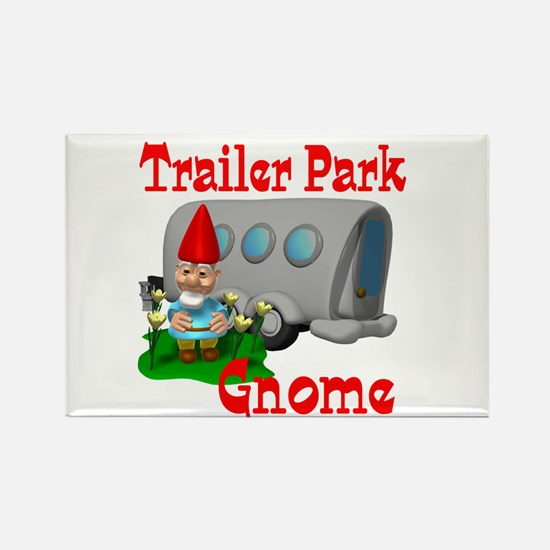 Trailer Park Gnome Rectangle Magnet